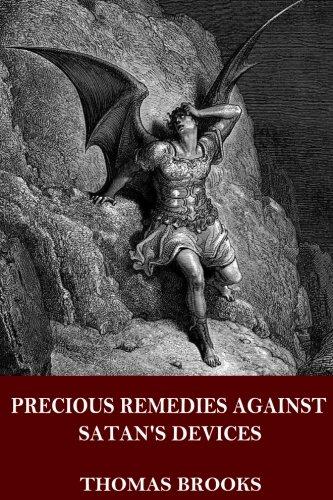 9781535562607: Precious Remedies Against Satan's Devices