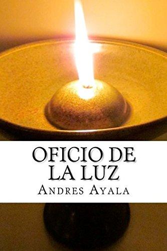 9781535563314: Oficio de la Luz (Spanish Edition)