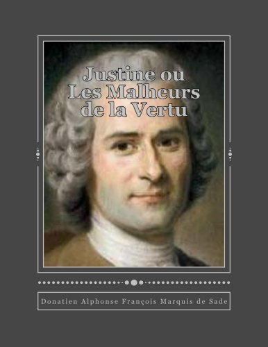9781535564236: Justine ou Les Malheurs de la Vertu