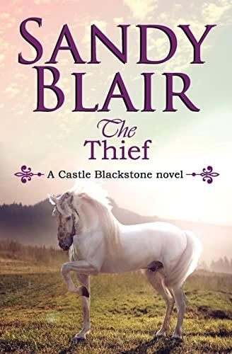 9781535565578: The Thief (Castle Blackstone) (Volume 3)