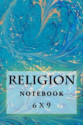 9781535568722: Religion Notebook: 6 x 9