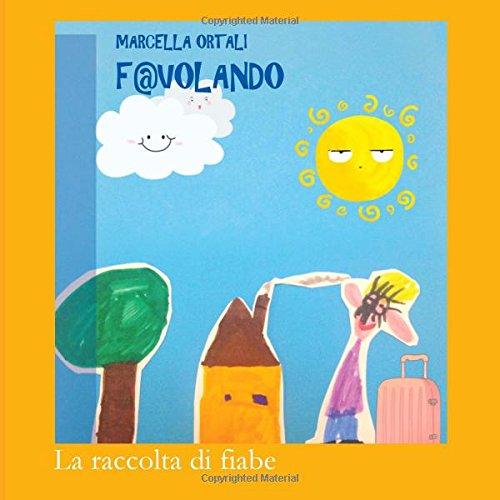 9781535570091: F@volando (Italian Edition)