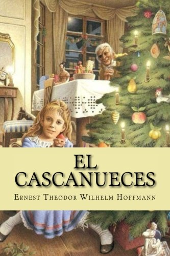 9781535574877: El Cascanueces (Spanish Edition)