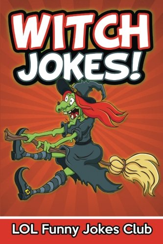 9781535575782: Witch Jokes: Funny Witch Jokes