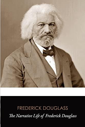 9781535579872: The Narrative Life of Frederick Douglass (Original Classics)