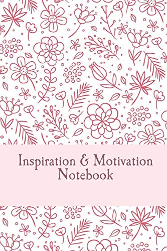9781535581387: Inspiration and Motivation Notebook