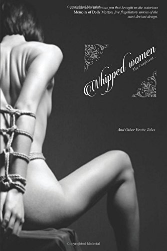 9781535582902: Whipped Women: The Confessor, and other Erotic Tales