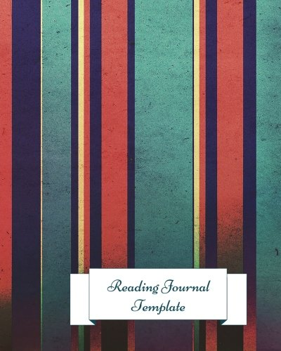 9781535588560: Reading Journal Template: Gifts For Book lovers. 8in by 10in Notepad 100 pages Log book. Reading Organizer Journal Notebook. Record Reviews Quotes, Favorites, Notes, Loans And More (Reading Log)