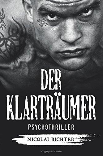 9781535591850: Der Klarträumer: Psychothriller (German Edition)