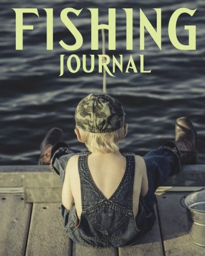9781535592031: Fishing Journal (The Journal & Planner Book Series)