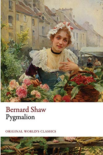 9781535599412: Pygmalion (Original World's Classics)