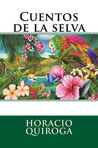 9781535599832: Cuentos de la selva (Spanish Edition)