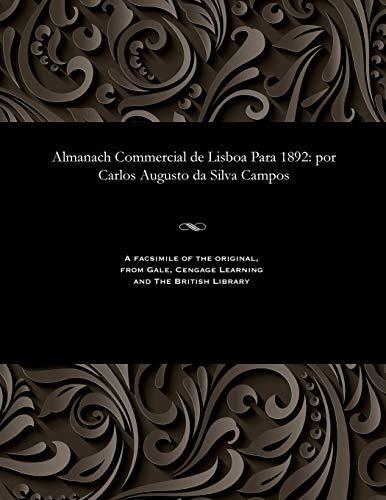 Almanach Commercial de Lisboa Para 1892: Por: Carlos Augusto Da