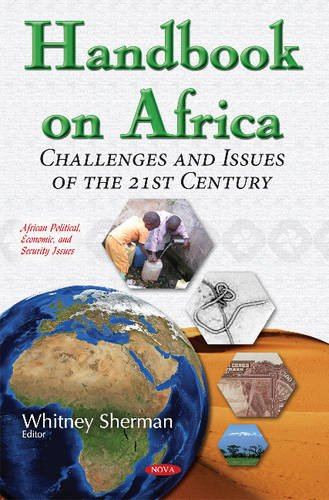 Handbook on Africa: Challenges and Issues of the 21st Century (African Political, Economic, and ...