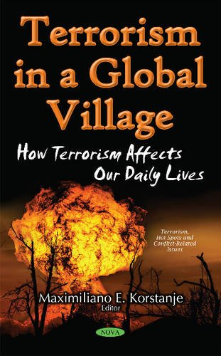 9781536102406: Terrorism in a Global Village: How Terrorism Affects Our Daily Lives (Terrorism, Hot Spots and Conflict-Related Issues)
