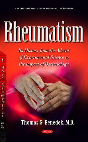 Rheumatism: Its History from the Advent of Experimental Science to the Impact of Bacteriology (...