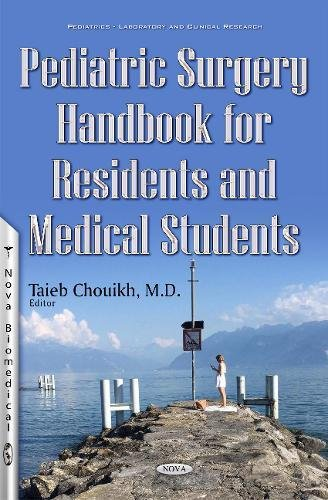 Pediatric Surgery Handbook for Residents and Medical Students: Nova Science Pub Inc