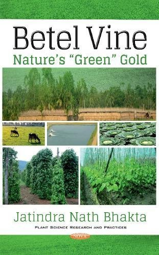 Betel Vine: Nature's Green Gold: Jatindra Nath Bhakta