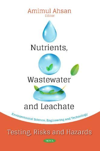 Nutrients, Wastewater and Leachate: Amimul Ahsan (editor)