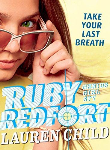9781536200485: Ruby Redfort Take Your Last Breath
