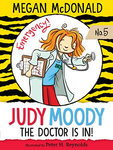 9781536200744: Judy Moody, M.D.: The Doctor Is In!