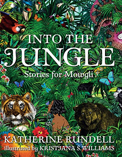 Cover of the book, Into the Jungle: Stories for Mowgli.