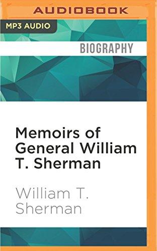 Memoirs of General William T. Sherman: William Tecumseh Sherman