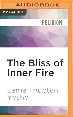 9781536609714: The Bliss of Inner Fire: Heart Practice of the Six Yogas of Naropa