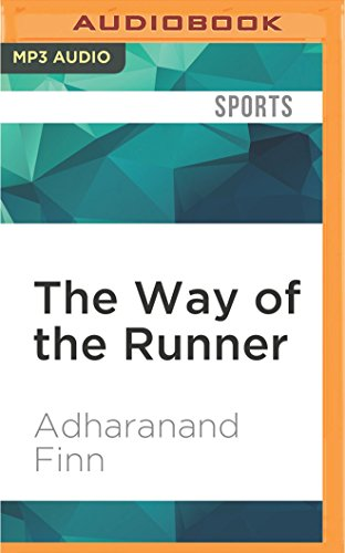 The Way of the Runner: A Journey into the Fabled World of Japanese Running: Adharanand Finn