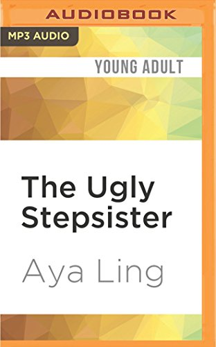 9781536611571 The Ugly Stepsister Unfinished Fairy Tales