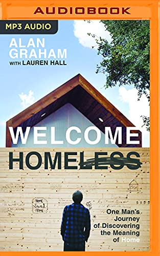 9781536616156: Welcome Homeless: One Man's Journey of Discovering the Meaning of Home