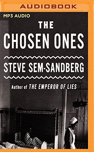 The Chosen Ones: A Novel: Steve Sem-Sandberg