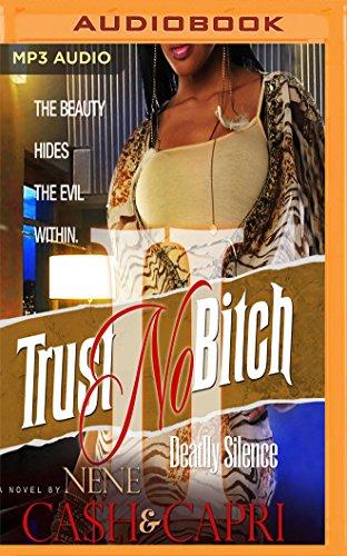 Trust No Bitch 2: Ca$h