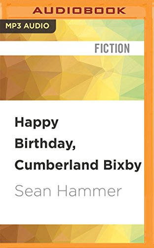 9781536623420: Happy Birthday, Cumberland Bixby