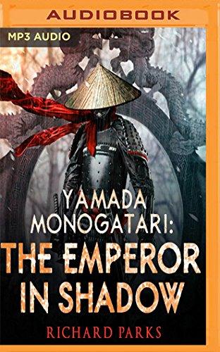 9781536623659: Yamada Monogatari: The Emperor in Shadow