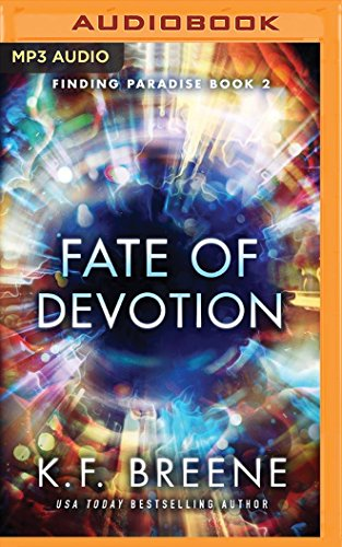 Fate of Devotion: Breene, K. F./