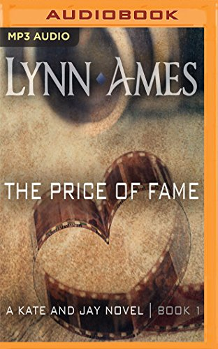 9781536625554: The Price of Fame (Kate & Jay)