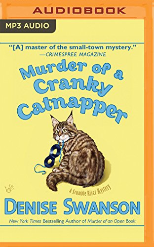 Murder of a Cranky Catnapper (Scumble River Mysteries): Denise Swanson
