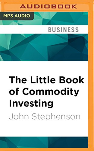 9781536636598: The Little Book of Commodity Investing