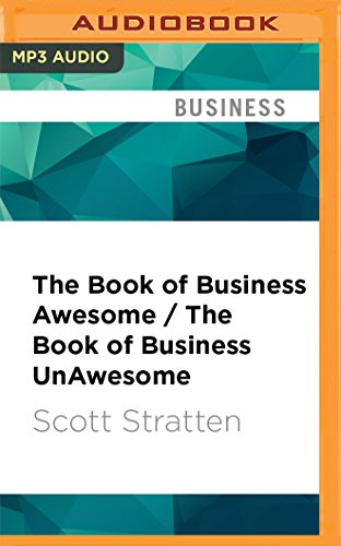 The Book of Business Awesome / The Book of Business UnAwesome: Scott Stratten
