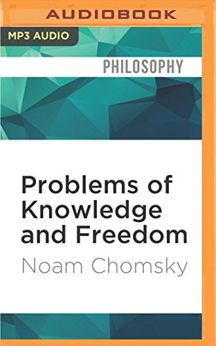 Problems of Knowledge and Freedom: The Russell: Noam Chomsky