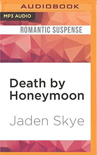 Death by Honeymoon: Jaden Skye