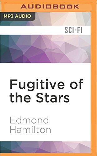 Fugitive of the Stars: Edmond Hamilton