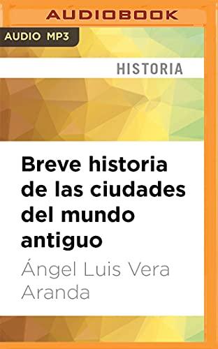 Breve historia de las ciudades del mundo