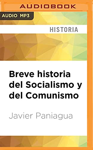 Breve Historia del Socialismo y del Comunismo: Javier Paniagua