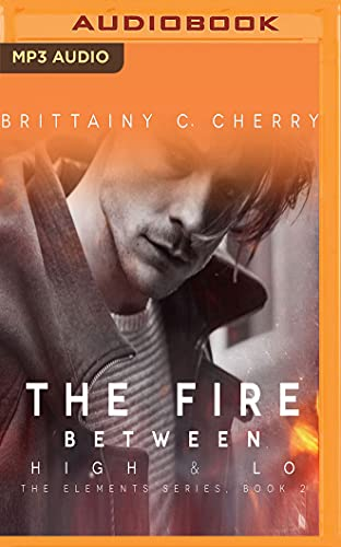9781536666915: The Fire Between High & Lo
