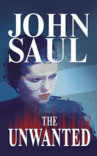 The Unwanted (CD): Saul, John