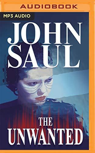 The Unwanted: John Saul