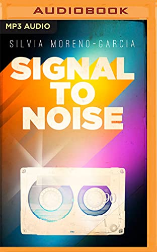 9781536669732: Signal to Noise
