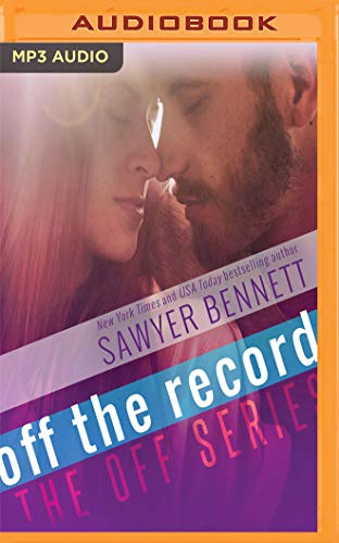 Off the Record: Bennett, Sawyer/ North,